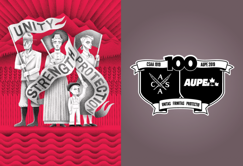 "The AUPE Centennial image and logo is a cartoon of two adults and a child waving flags that read ""unity,"" ""strength,"" and ""protection"" alongside the Centennial coat of arms."