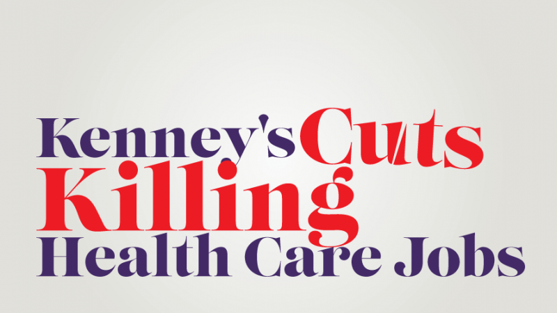 Kenney's Cuts Killing Health Care Jobs